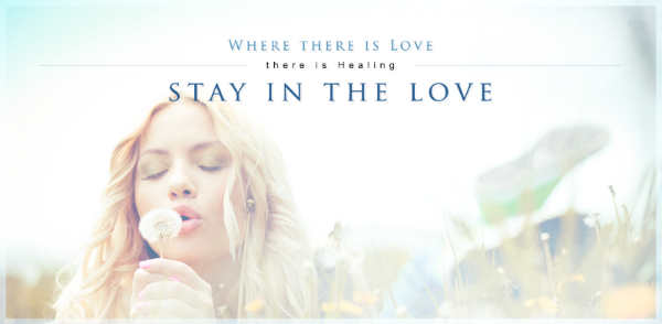 Where there is love, there is healting. Stay in the love.